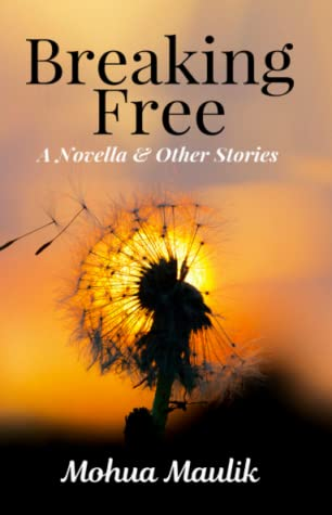 Breaking Free: Book Review by Asha Seth
